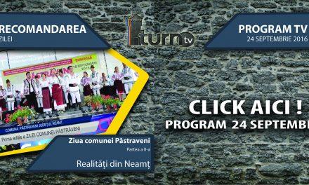 Program TV 24 septembrie 2016 si Recomandarea zilei