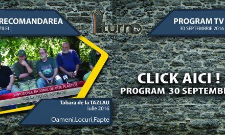 Program TV 30 septembrie 2016 si Recomandarea zilei