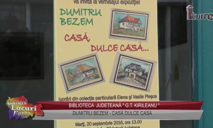 Dumitru Bezem, Casa dulce casa