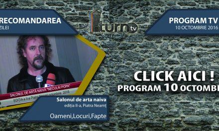 Program TV 10 octombrie 2016 si Recomandarea zilei !!