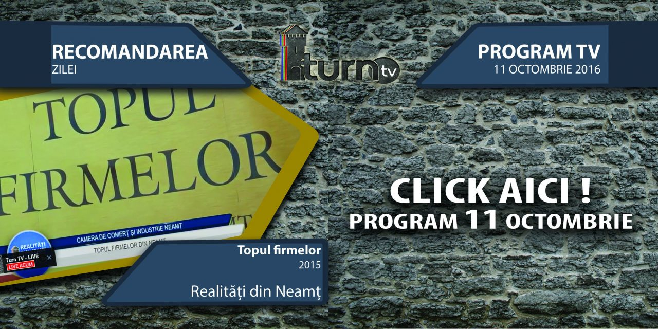 Program TV 11 octombrie 2016 si Recomandarea zilei !!