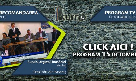 Program TV 15 octombrie 2016 si Recomandarea zilei