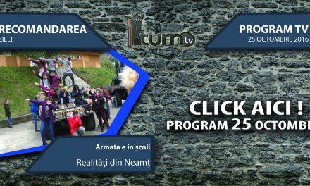 Program TV 25 octombrie 2016 si Recomandarea zilei