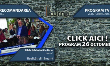 Program TV 26 octombrie 2016 si Recomandarea zilei