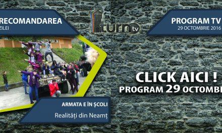 Program TV 29 octombrie 2016 si Recomandarea zilei