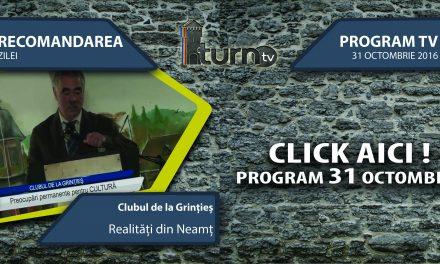 Program TV 31 octombrie 2016 si Recomandarea zilei