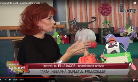 Interviu cu Ella Iacob – coordonator artistc