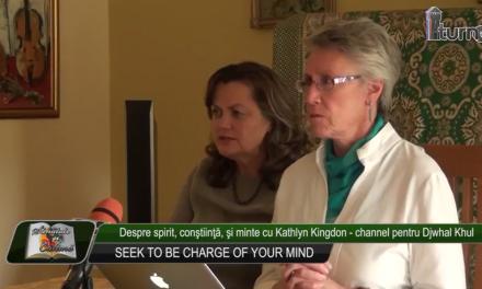 Despre spirit constiinta si minte cu Kathlyn Kingdon channel pentru Djwhal Khul partea a doua