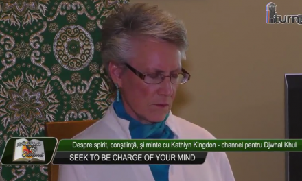 Despre spirit constiinta si minte cu Kathlyn Kingdon channel pentru Djwhal Khul partea a patra