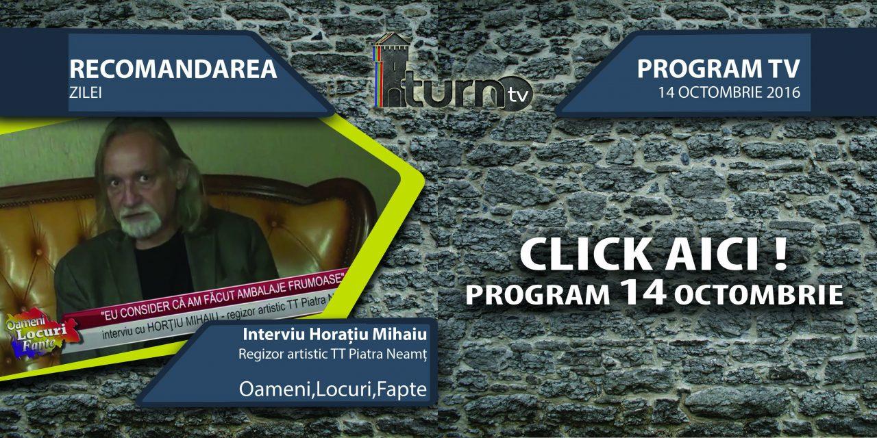 Program TV 14 octombrie 2016 si Recomandarea zilei