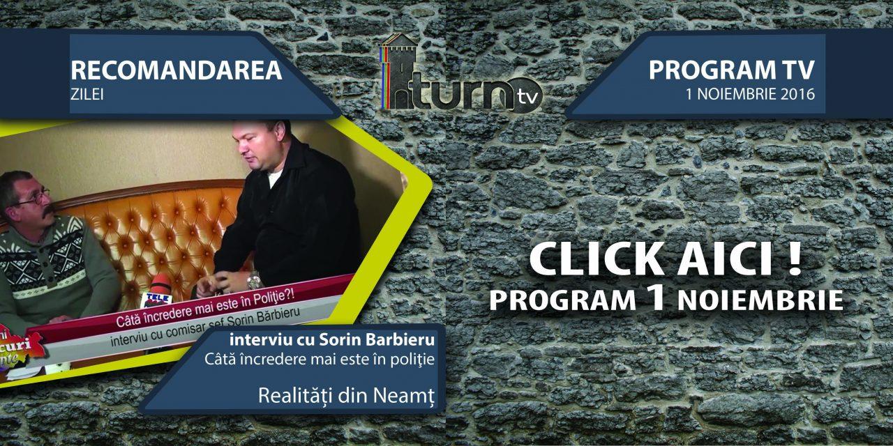 Program TV 1 noiembrie 2016 si Recomandarea zilei