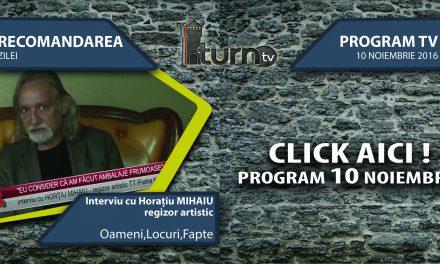 Program TV 10 noiembrie 2016 si Recomandarea zilei