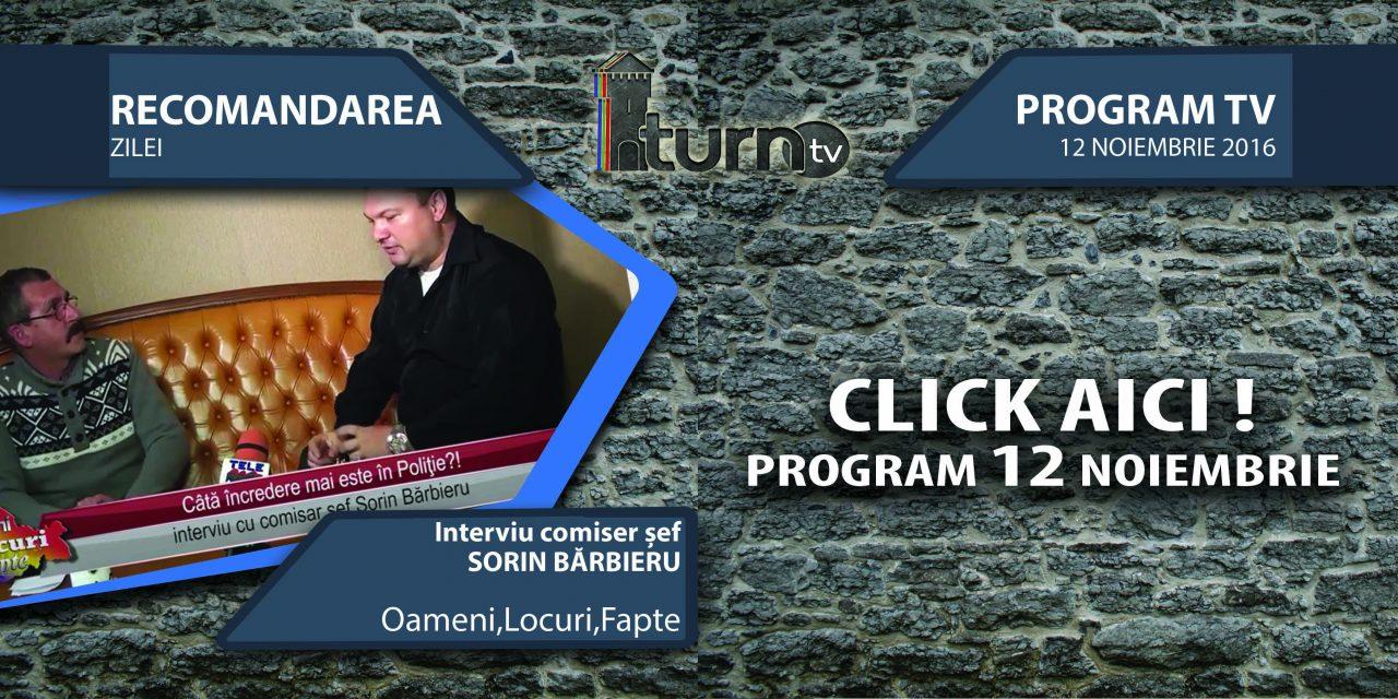 Program TV 12 noiembrie 2016 si Recomandarea zilei