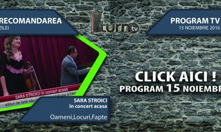 Program TV 15 noiembrie 2016 si Recomandarea zilei