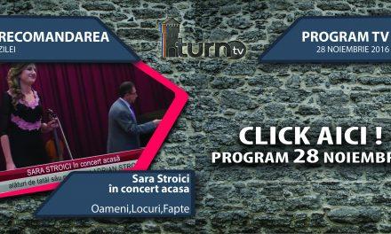Program TV 28 noiembrie 2016 si Recomandarea zilei