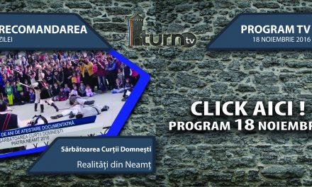 Program TV 18 noiembrie 2016 si Recomandarea zilei