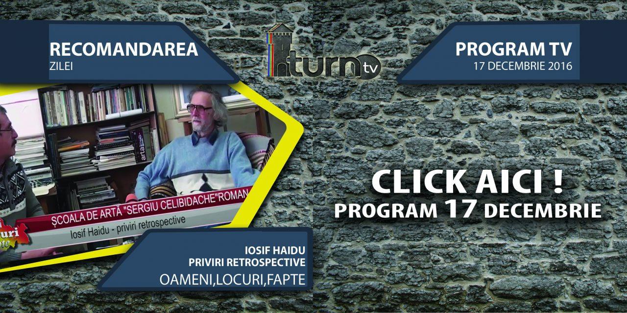 Program TV 17 decembrie 2016 si Recomandarea zilei