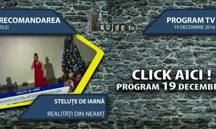 Program TV 19 decembrie 2016 si Recomandarea zilei