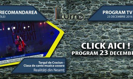 Program TV 23 decembrie 2016 si Recomandarea zilei
