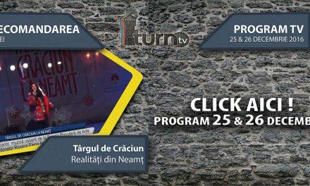 Program TV 25 & 26 decembrie 2016 si Recomandarea zilei !