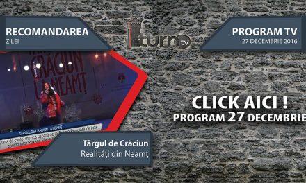 Program TV 27 decembrie 2016 si Recomandarea zilei