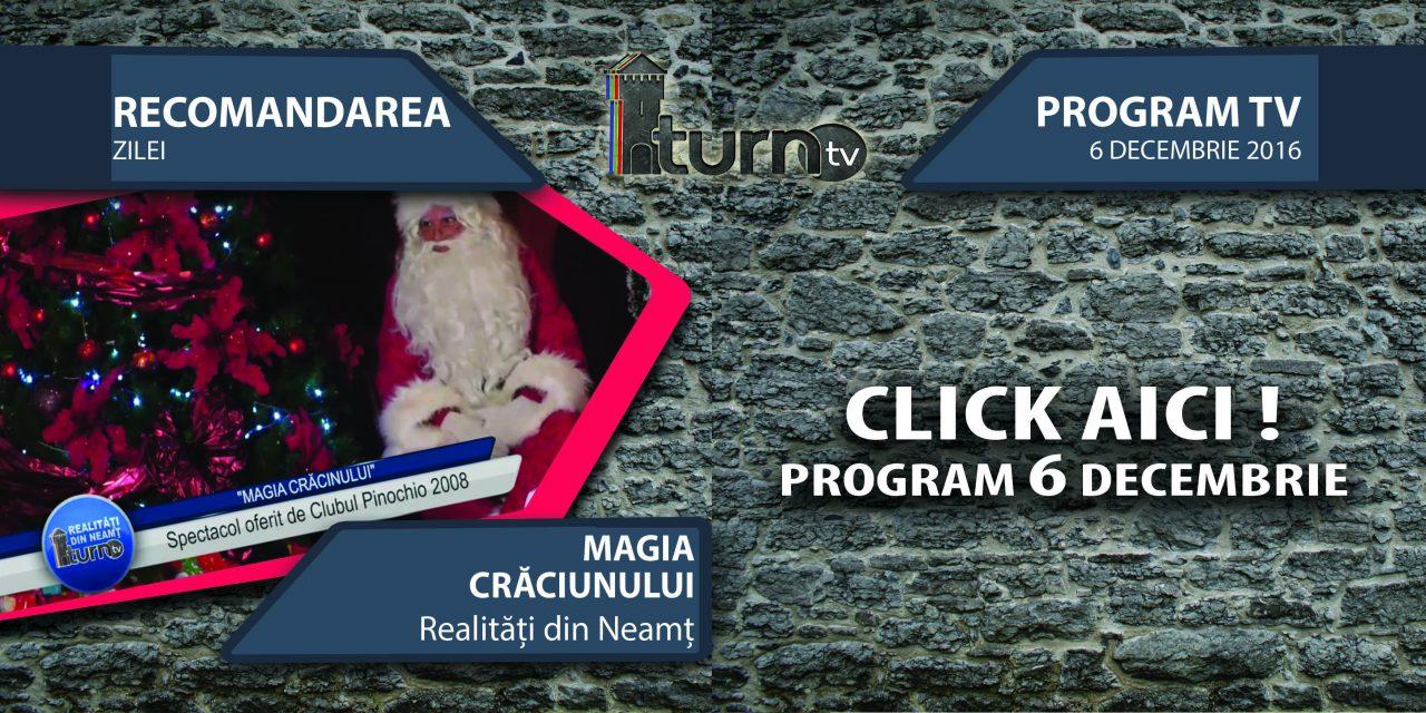 Program TV 6 decembrie 2016 si Recomandarea zilei