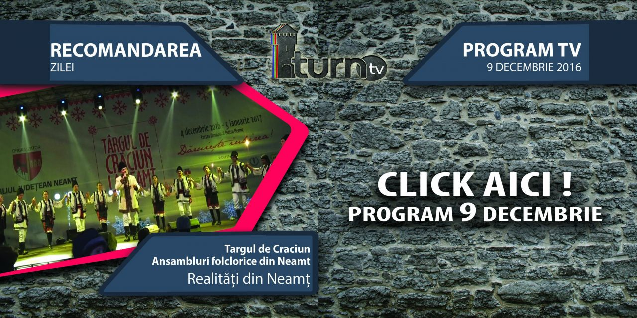 Program TV 9 decembrie 2016 si Recomandarea zilei