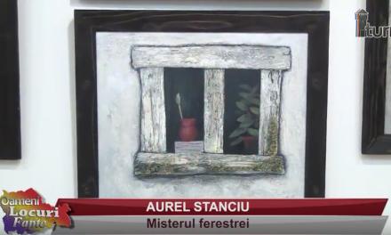 AUREL STANCIU – Misterul ferestrei