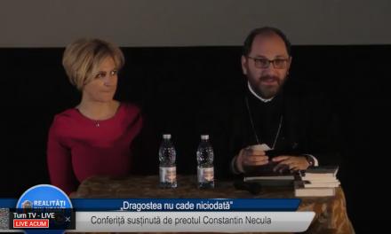 Dragostea nu cade niciodată – preotul Constantin Necula- partea 2