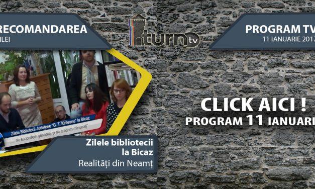 Program TV 11 ianuarie 2017 si Recomandarea zilei