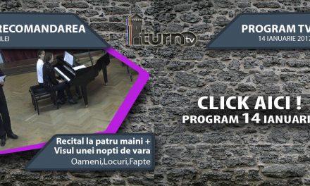 Program TV 14 ianuarie 2017 si Recomandarea zilei