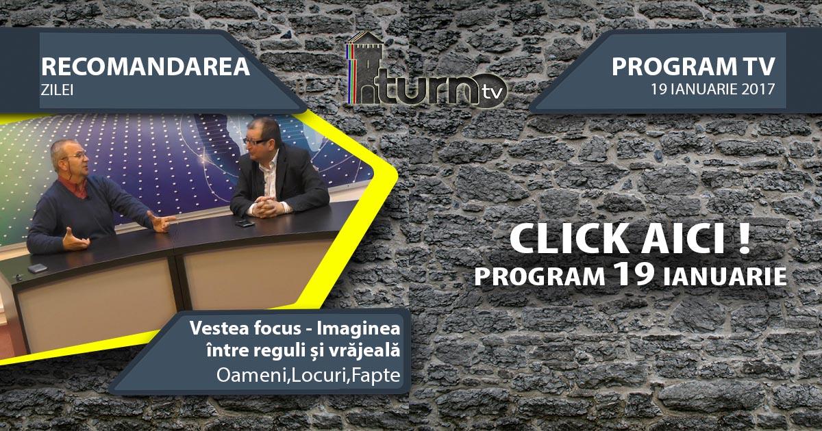 Program TV 19 ianuarie 2017 si Recomandarea zilei