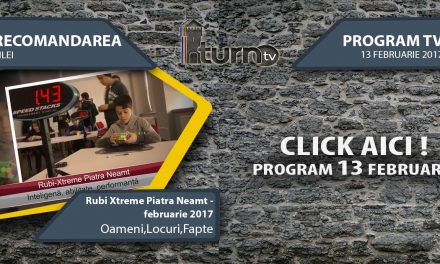 Program TV 13 februarie 2017 si Recomandarea zilei