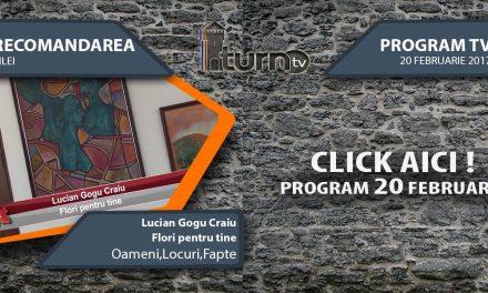 Program TV 20 februarie 2017 si Recomandarea zilei