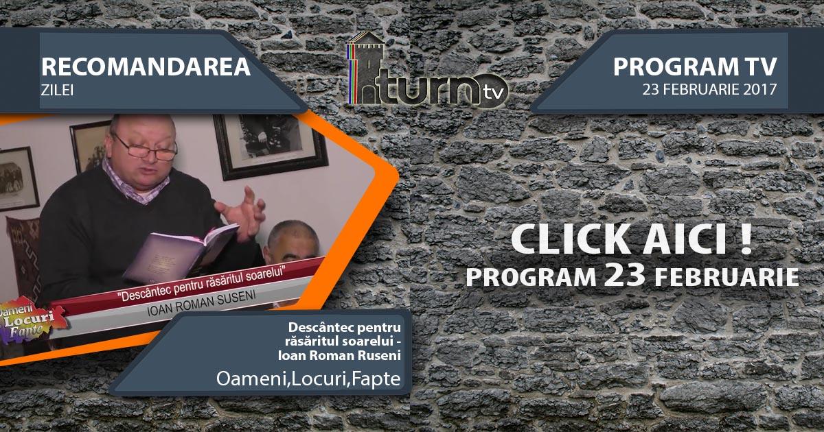 Program TV 23 februarie 2017 si Recomandarea zilei