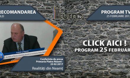 Program TV 25 februarie 2017 si Recomandarea zilei