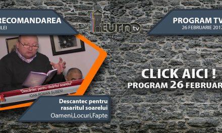Program TV 26 februarie 2017 si Recomandarea zilei