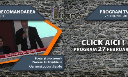 Program TV 27 februarie 2017 si Recomandarea zilei