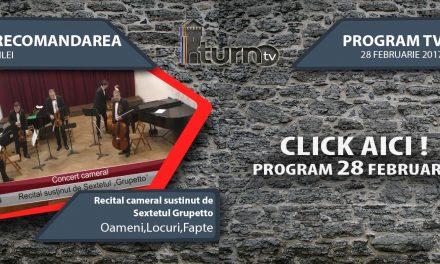 Program TV 28 februarie 2017 si Recomandarea zilei