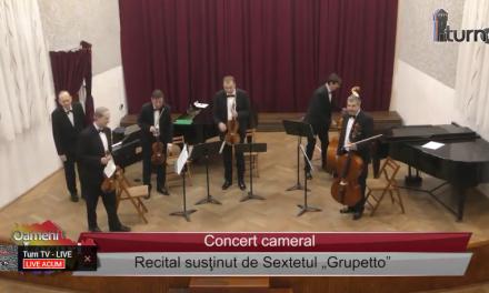 """Recital cameral susținut de Sextetul """"Grupetto"""""""