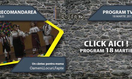 Program TV 18 martie 2017 si Recomandarea zilei