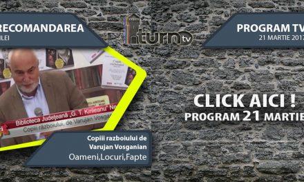 Program TV 21 martie 2017 si Recomandarea zilei
