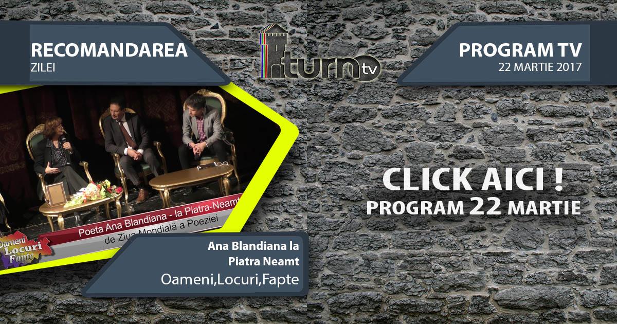 Program TV 22 martie 2017 si Recomandarea zilei