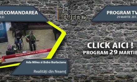 Program TV 29 martie 2017 si Recomandarea zilei