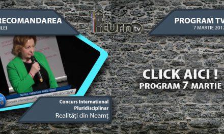 Program TV 7 martie 2017 si Recomandarea zilei
