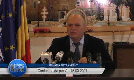 Conferinta de presa Primaria Piatra Neamt 16 03 2017