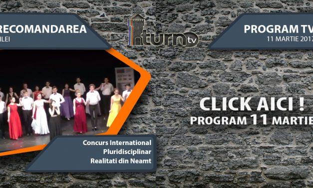 Program TV 11 martie 2017 si Recomandarea zilei