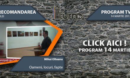 Program TV 14 martie 2017 si Recomandarea zilei