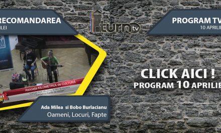 Program TV 10 aprilie 2017 si Recomandarea zilei