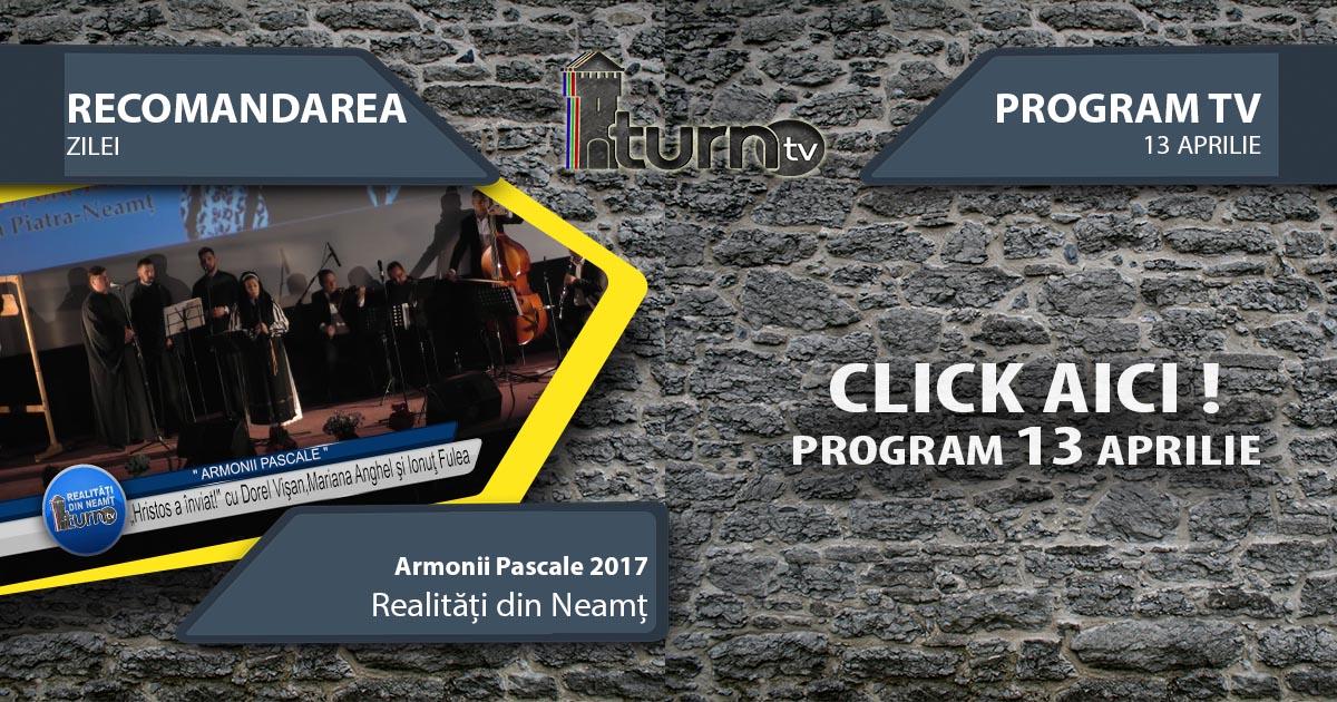 Program TV 13 aprilie 2017 si Recomandarea zilei